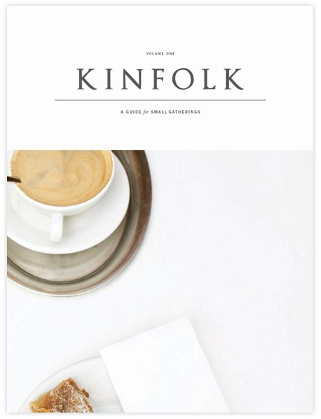 Kinfolk, it's not just a magazine. It's a community and a piece of art.