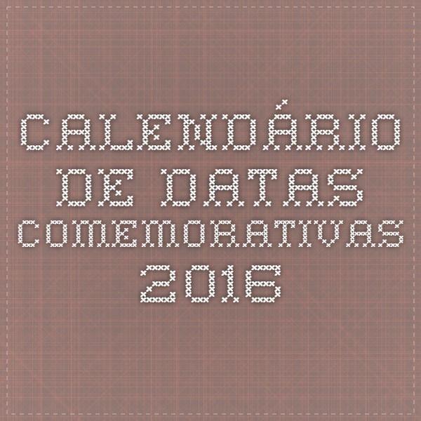 Calendário de Datas Comemorativas 2016