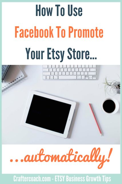 Has the whole process of figuring out how to use your Facebook page to promote your Etsy store got you a little confused? Find out how to do it at craftercoach.com
