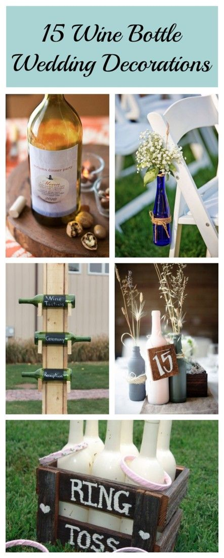203 best wedding reception decoration ideas images on pinterest 15 ways to decorate your wedding with wine bottles junglespirit Images