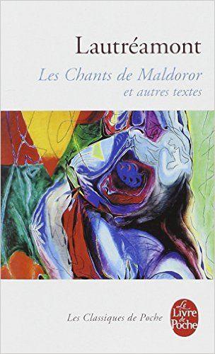 Amazon.fr - Les Chants de Maldoror et autres textes - comte de Lautréamont, isidore Ducasse - Livres