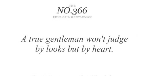A True Gentleman Won't Judge By Looks But By Heart