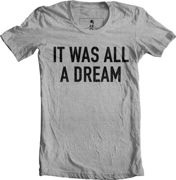 It Was All a Dream Notorious BIG Biggie Quotes Lyrics Hip by Xqste