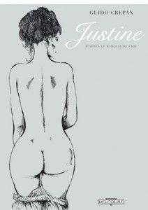 JUSTINE, D'Après le Marquis de Sade - Guido Crepax, bande dessinée pornographique