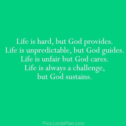 Life Is Hard Quotes: 49 Best Images About Faith On Pinterest