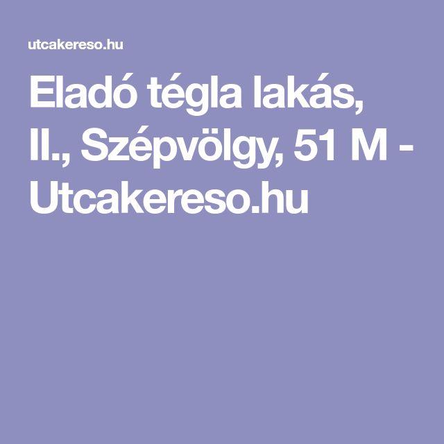 Eladó tégla lakás, II., Szépvölgy, 51M - Utcakereso.hu