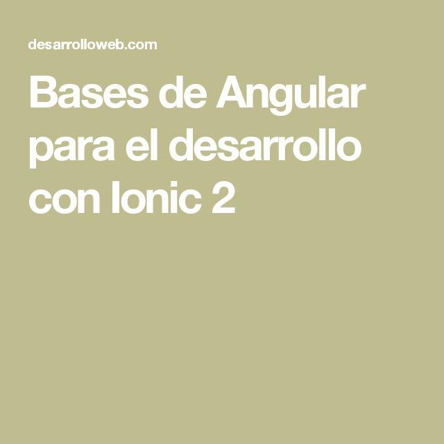 Bases de Angular para el desarrollo con Ionic 2