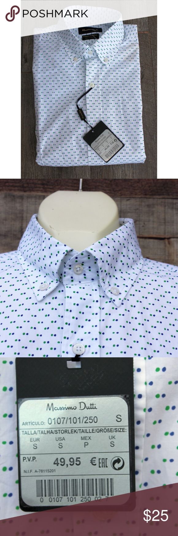 NEW Massimo Dutti Dress Shirt Small White W/Dots NEW dress shirt from Massimo Dutti.  It's in size Small.  It is in White with dots in blue and green.  It has a button down collar.  It has a plain front.  It has the original tags attached.  It is 100% cotton.  The tags are for 50 Euros which corresponds to $72 US dollars. Massimo Dutti Shirts Dress Shirts