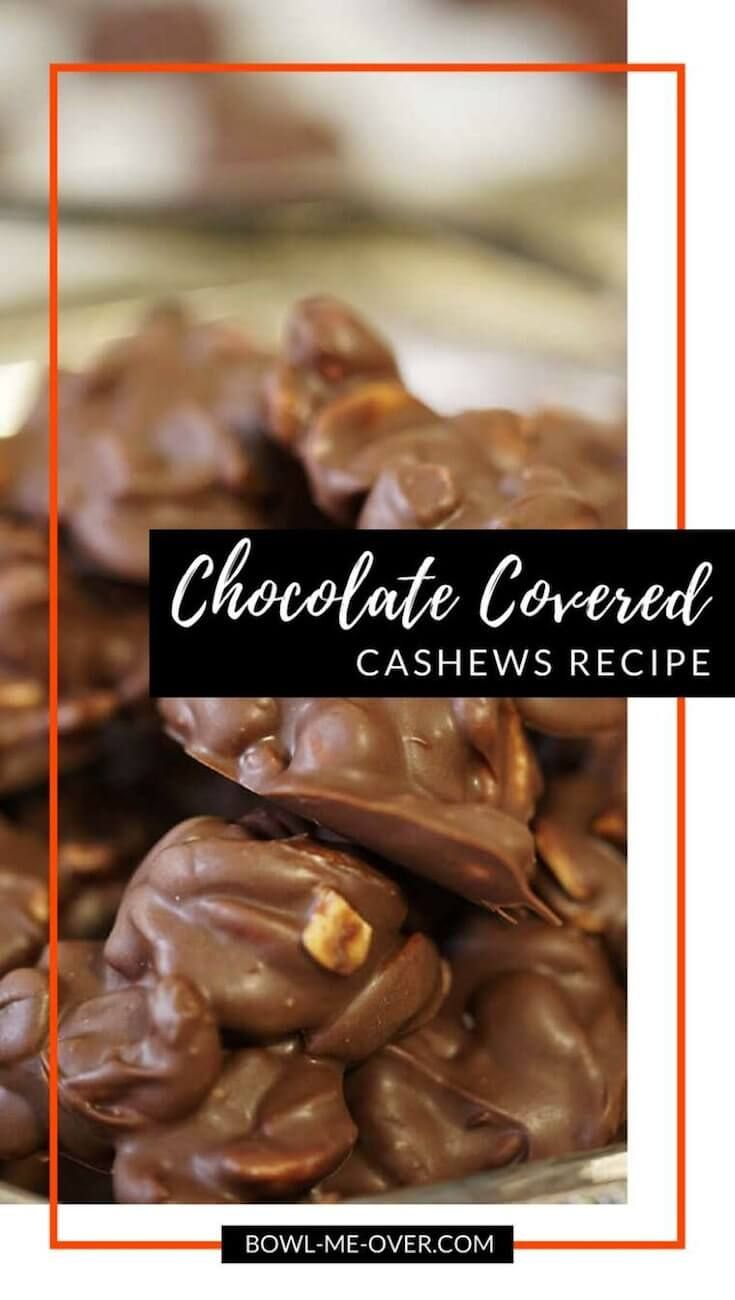 Easy Chocolate Covered Cashews Recipe Recipe Cashew Recipes Chocolate Covered Cashews Recipe Chocolate Covered Nuts