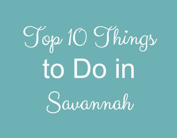 10 Things to Do in Savannah will get your visit in this beautiful city off to a great start.