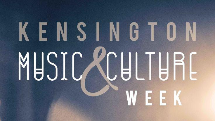 Kensington Music & Culture Week  March 24-27