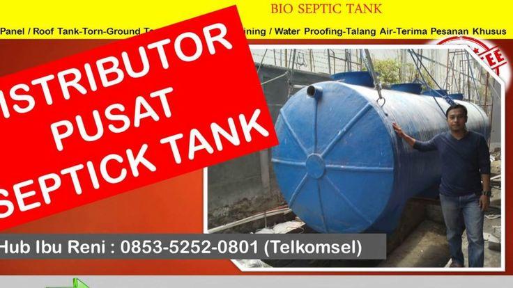 Pusat Biotech Septic Tank | 0853-5252-0801 | harga biotech   septic tank...
