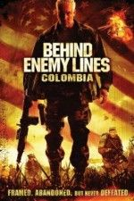 """Watch """"Behind Enemy Lines: Colombia"""" (2009) online on PrimeWire 
