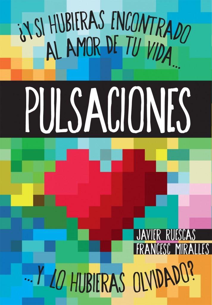 """Ficha de Lectura de """"Pulsaciones"""" de Javier Ruescas y Francesc Miralles, realizada por Delia María Sánchez."""