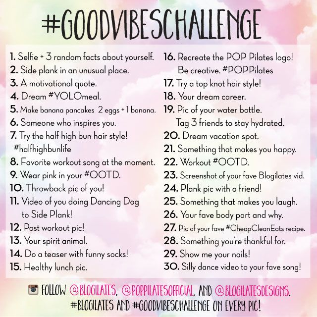 This is an inspirational photo challenge that will get you thinking creatively. You need to do this. It's going to be so fun! PLUS….HUGE prize at the end for one lucky POPster who has participated every single day of the challenge. Make sure you have an instagram account! Follow @blogilates, @poppilatesofficial, & @blogilatesdesigns. Use the hashtags #blogilates & #goodvibeschallenge for a chance to win a prize!