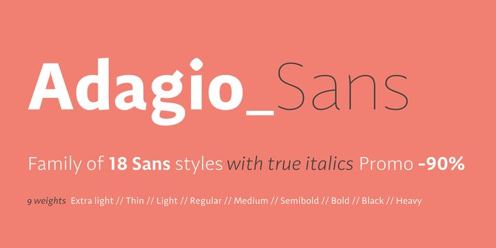 Adagio Sans (90% discount, from 1,70€, family 18,30€) - http://fontsdiscounts.com/adagio-sans-90-discount-170e/