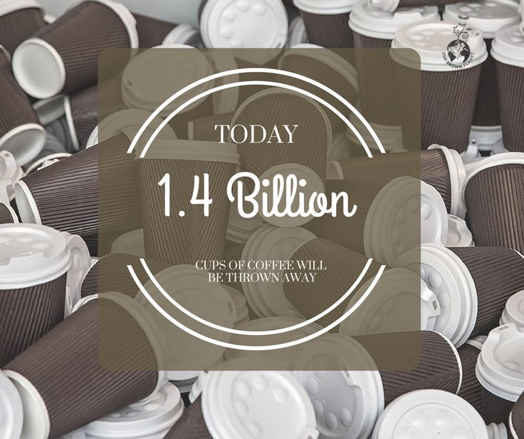 Today more than 1.4 billion disposable coffee cups will be thrown away. 0% of them will be recycled because they cannot be. What are you doing to reduce this? www.onebrownplanet.com