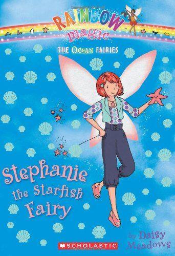 Ocean Fairies #5: Stephanie the Starfish Fairy: A Rainbow Magic Book