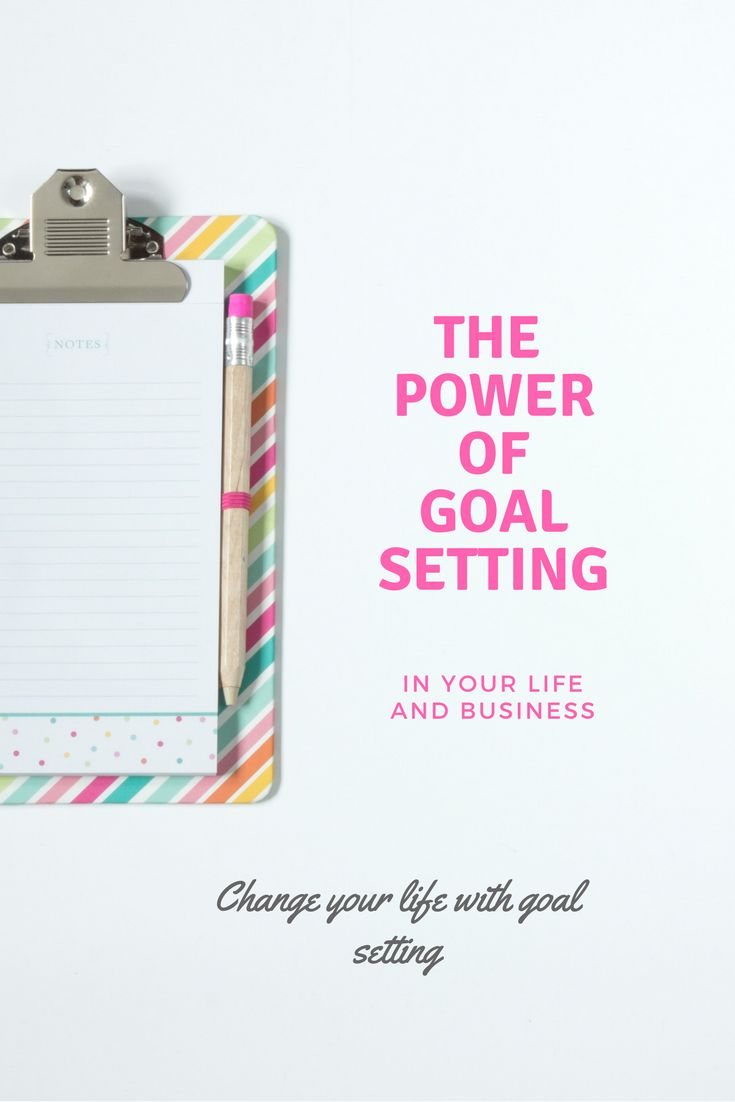 THE POWER OF GOAL SETTING IN YOUR LIFE AND BUSINESS.  #SUCCESS #BUSINESS #MINDSET