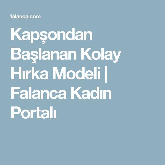 Kapşondan Başlanan Kolay Hırka Modeli | Falanca Kadın Portalı