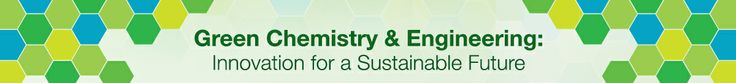 Green Chemistry from the ACS