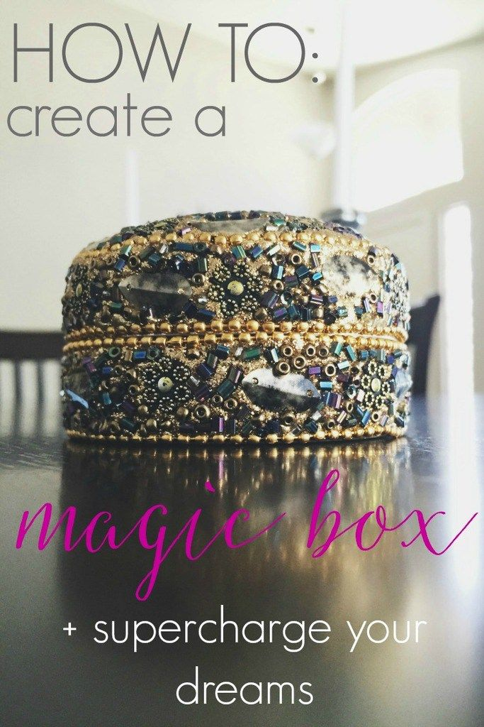 How to Create a Magic Box & Supercharge Your Dreams - Pinned by The Mystic's Emporium on Etsy