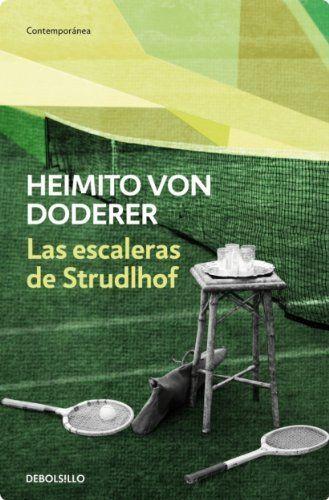 Las escaleras de Strudlhof / Heimito von Doderer.