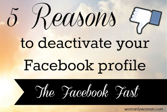 reasons deactived facebook