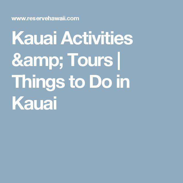 Kauai Activities & Tours   Things to Do in Kauai
