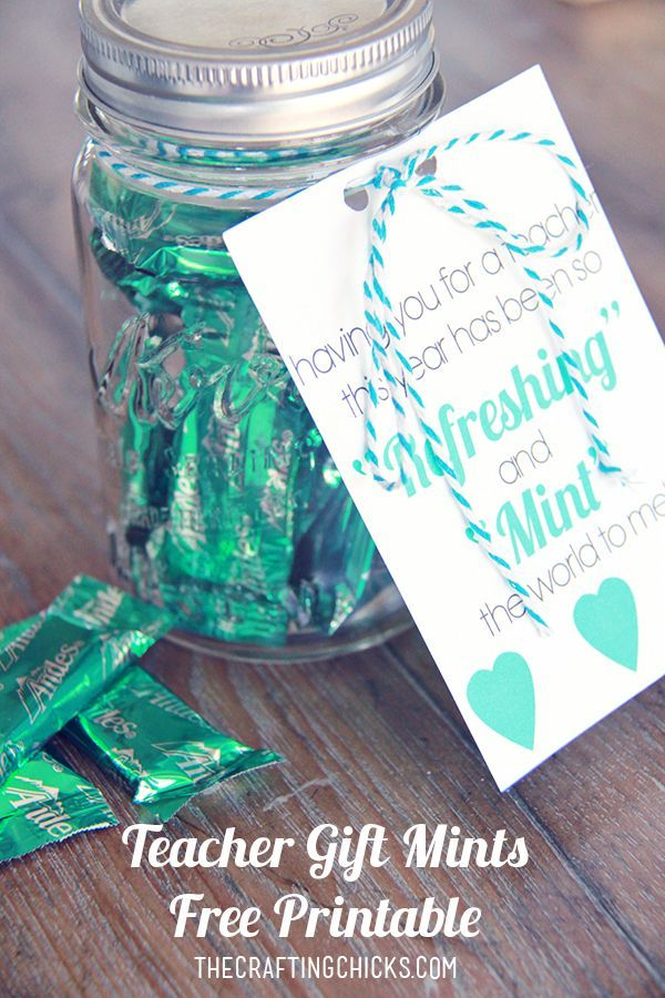 Mints Teacher Gift with *Free Printable - Having you for a teacher has been so REFRESHING and MINT the world to me!