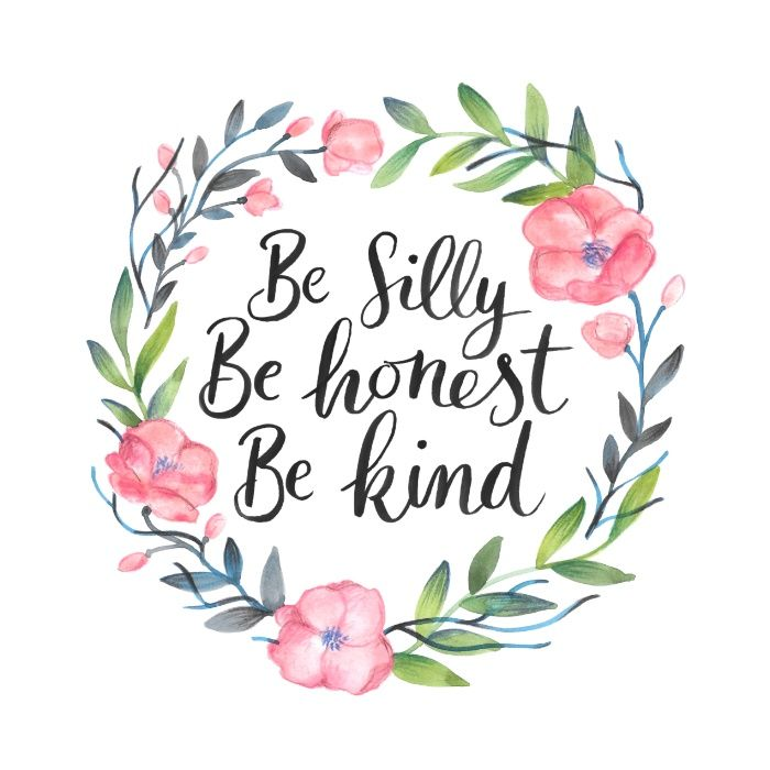 Be Silly Be Honest Be Kind Art Print | Products, Art and Girls