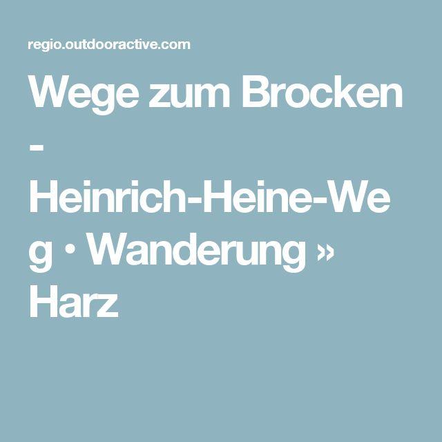 Wege zum Brocken - Heinrich-Heine-Weg • Wanderung » Harz