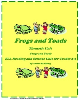 This is an ELA Reading and Writing Unit and can also be used as a Science Unit about Frogs and Toads: Their habitats, life cycles, diets, features ...