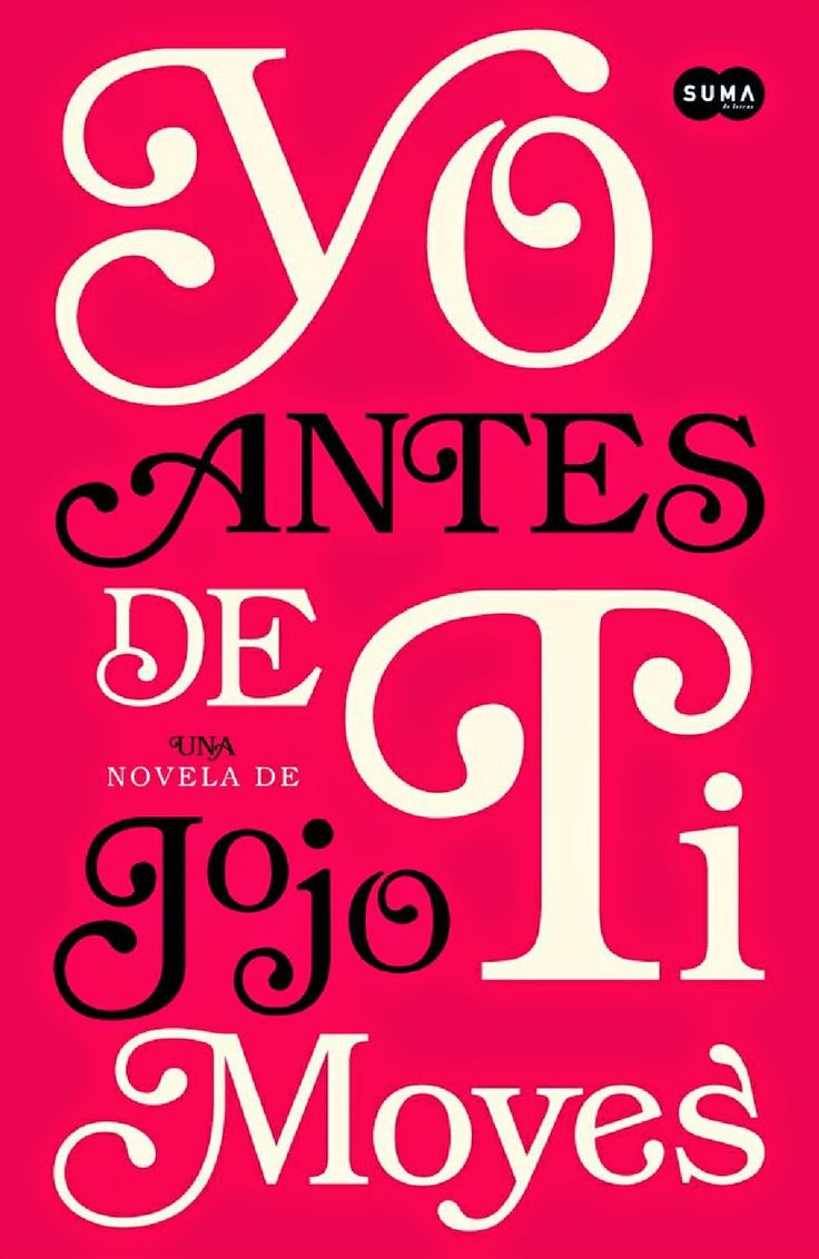 YO ANTES DE TI, JOJO MOYES http://bookadictas.blogspot.com/2014/09/yo-antes-de-ti-jojo-moyes.html
