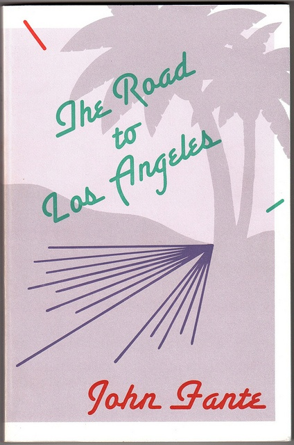 The Road to Los Angeles (John Fante)