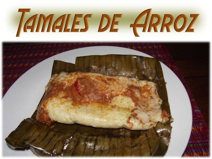 Receta Tamales de Arroz Guatemala (+playlist)