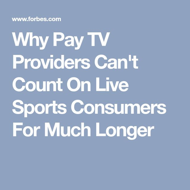 Why Pay TV Providers Can't Count On Live Sports Consumers For Much Longer  http://heysport.biz/index.html