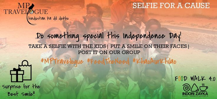 Be a part of the noble cause this Independence Day!  Join us at BON APPETITE. 12 pm- 2 pm  There's a Surprise for the Best Selfie! #FeedTheNeed #KhaoAurKhilao