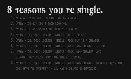 8 Reasons You're Single. Okay Maybe Not