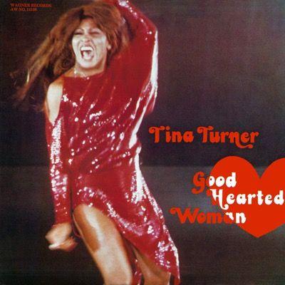 Tina Turner - Good Hearted Woman - Album