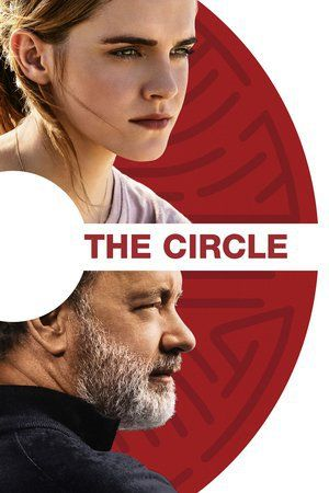 Watch The Circle Full Movie Streaming HD 1080p
