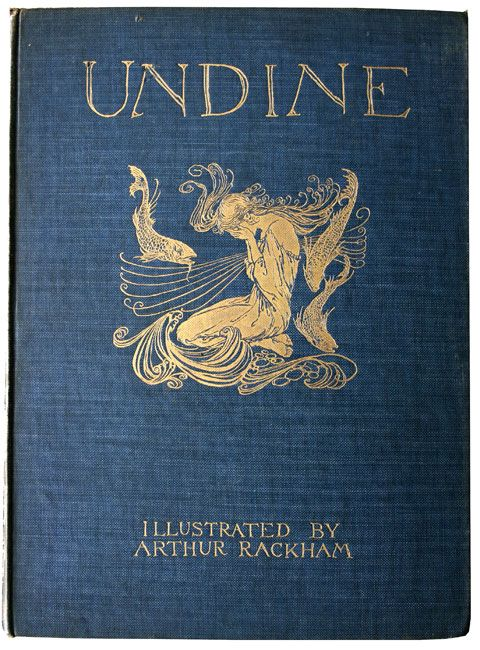 Undine. from the german fairy tale. arthur rackham.... sigh.