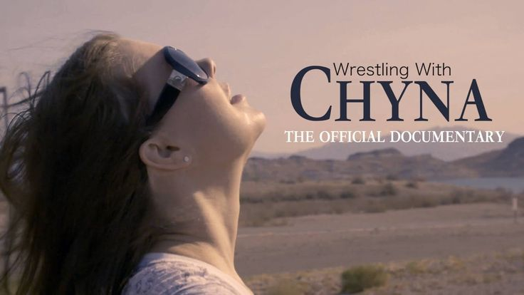 WRESTLING WITH CHYNA - Official Documentary Trailer