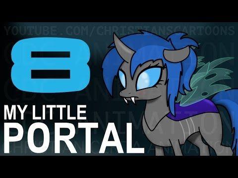 My Little Portal: Episode 8 (HD) - YouTube