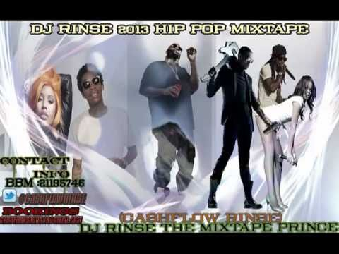 DJ RINSE 2013 HIP POP MIXTAPE FT RICK ROSS ,FUTURE ,JAY Z,LIL WAYNE , WI...