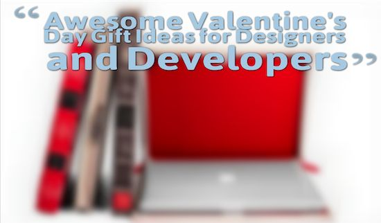 Awesome Valentine's Day Gift Ideas for Designers and Developers
