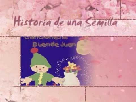 Canciones del Duende Juan - Historia de una semilla