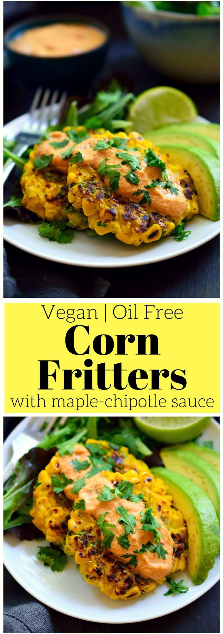 These vegan corn fritters are very easy to make with just a few simple ingredients and are totally oil free. Served with a sweet and savoury maple-chipotle sauce and cool avocado, they're great for breakfast, lunch or dinner!