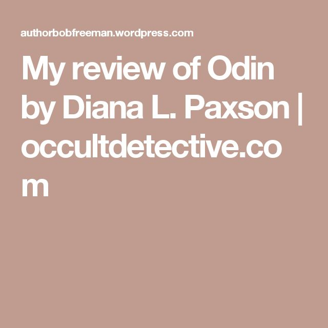 My Review Of Odin By Diana L Paxson Weiser Books Diana Books