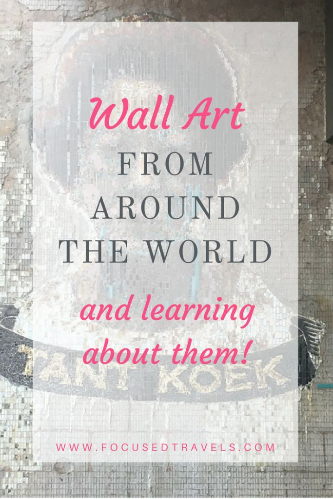 Wall art from around the world and learning from them